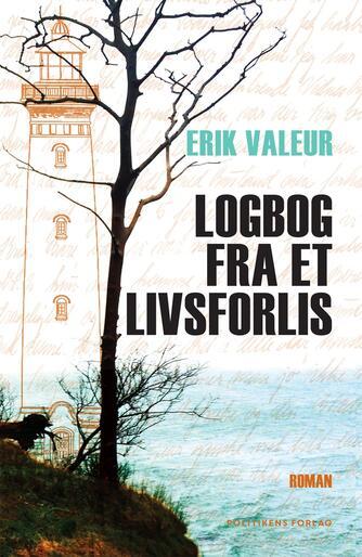Erik Valeur: Logbog fra et livsforlis
