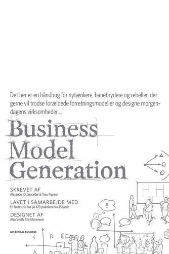 Yves Pigneur, Tim Clark, Alexander Osterwalder: Business model generation