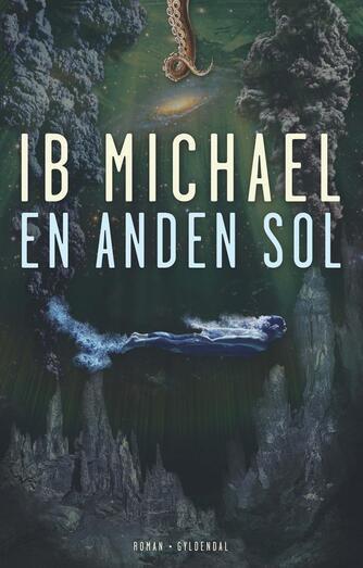 Ib Michael: En anden sol : roman