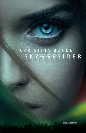 Christina Bonde (f. 1978): Skyggesider