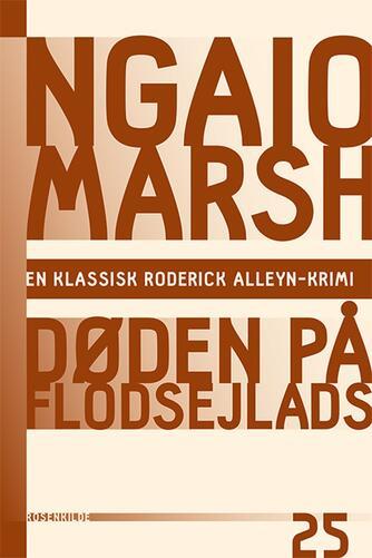 Ngaio Marsh: Døden på flodsejlads