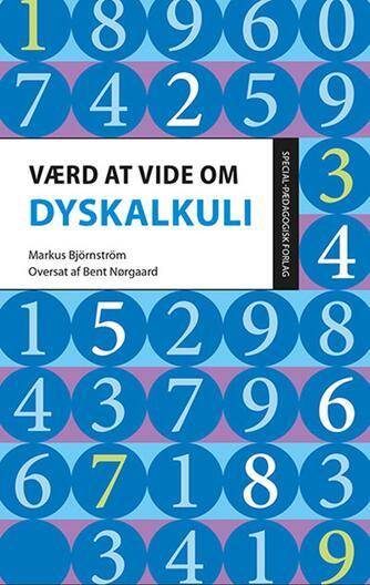 Markus Björnström: Værd at vide om dyskalkuli