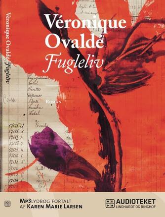 Véronique Ovaldé: Fugleliv : roman