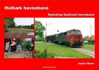 Jesper Mann: Holbæk havnebane, Nykøbing Sjælland havnebane