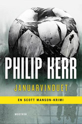 Philip Kerr: Januarvinduet