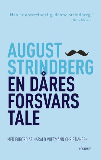 August Strindberg: En dåres forsvarstale