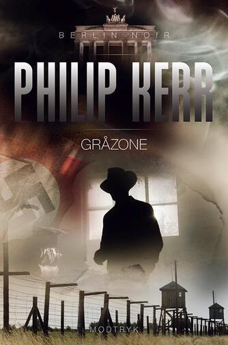 Philip Kerr: Gråzone