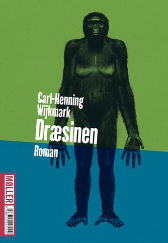 Carl-Henning Wijkmark: Dræsinen : roman