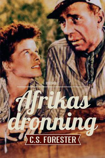 C. S. Forester: Afrikas dronning