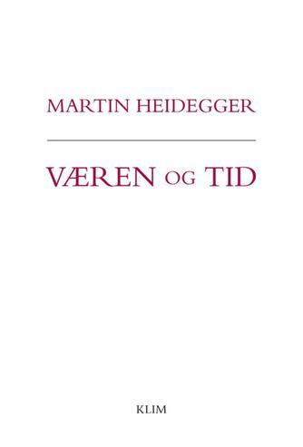 Martin Heidegger: Væren og tid