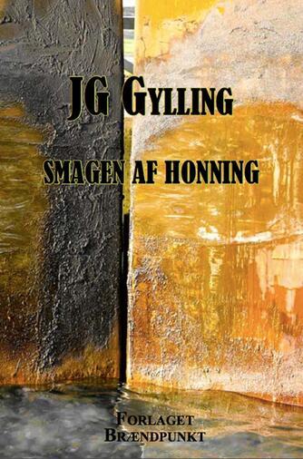 J. G. Gylling: Smagen af honning