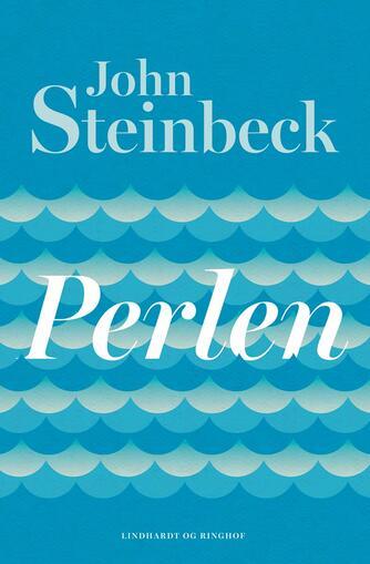 John Steinbeck: Perlen