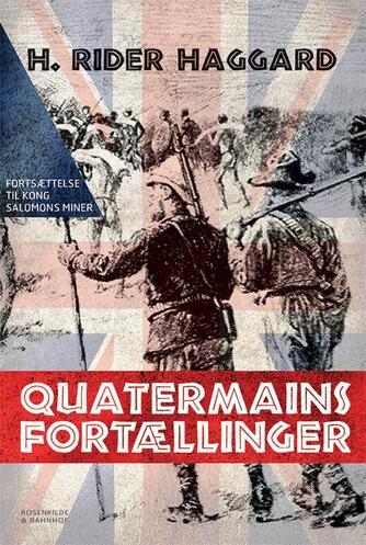 H. Rider Haggard: Quatermains fortællinger