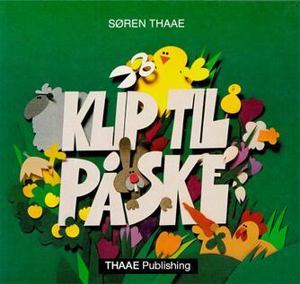 Søren Thaae: Klip til påske