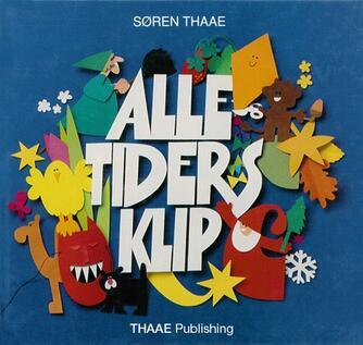 Søren Thaae: Alle tiders klip
