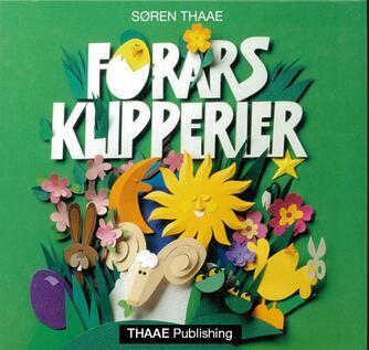 Søren Thaae: Forårsklipperier
