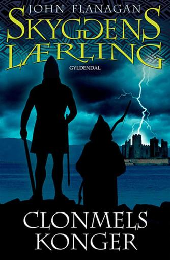 John Flanagan: Clonmels konger