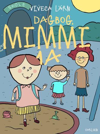 Viveca Lärn: Dagbog, Mimmi 1 a