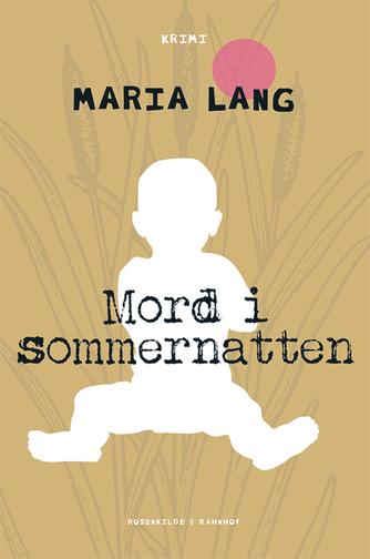 Maria Lang: Mord i sommernatten : krimi