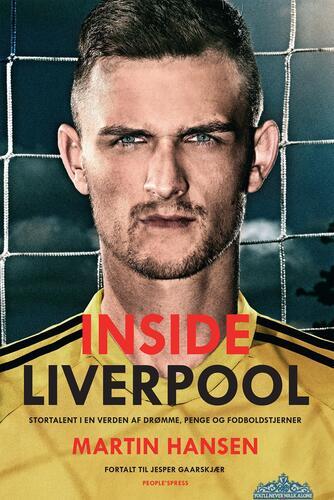 Martin Hansen (f. 1990), Jesper Gaarskjær: Inside Liverpool : stortalent i en verden af drømme, penge og fodboldstjerner