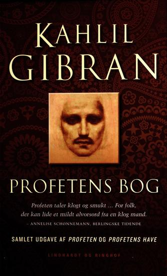 Kahlil Gibran: Profetens bog