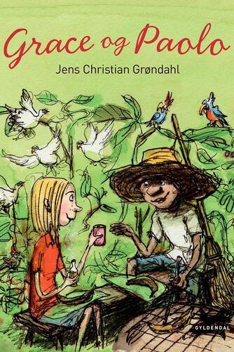 Jens Christian Grøndahl: Grace og Paolo