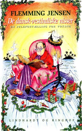 Flemming Jensen (f. 1948-10-18): De dansk-vestindiske nisser : en julefortælling for voksne