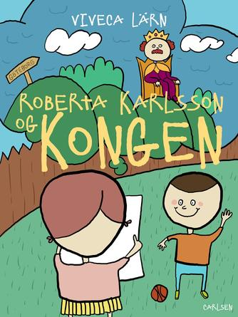 Viveca Lärn: Roberta Karlsson og kongen