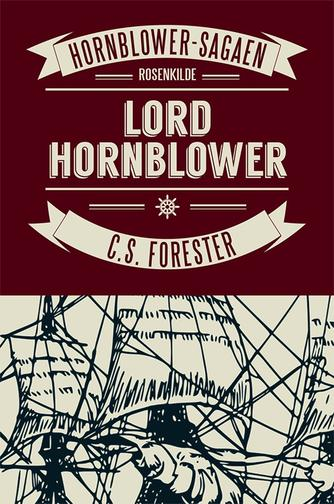 C. S. Forester: Lord Hornblower