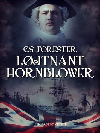 C. S. Forester: Løjtnant Hornblower