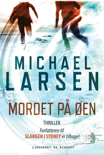 Michael Larsen (f. 1961): Mordet på øen : thriller