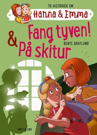 Bente Bratlund: Fang tyven! & På skitur