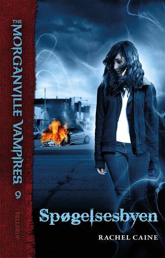 Rachel Caine: Spøgelsesbyen