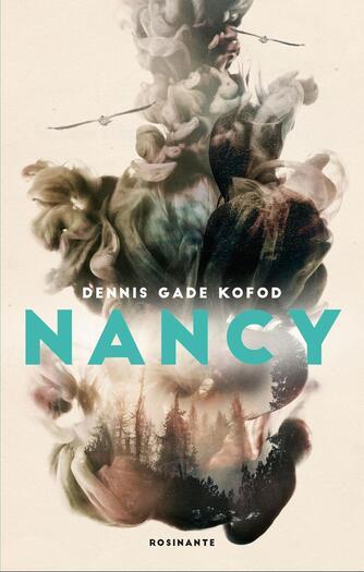 Dennis Gade Kofod: Nancy
