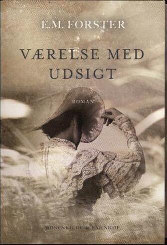 E. M. Forster: Værelse med udsigt (Ved Viggo Hjørnager Pedersen)