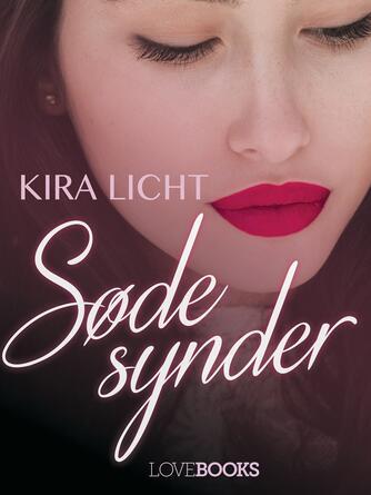 Kira Licht: Søde synder