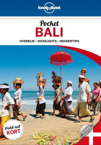 Ryan Ver Berkmoes: Pocket Bali : overblik, highlights, insidertips