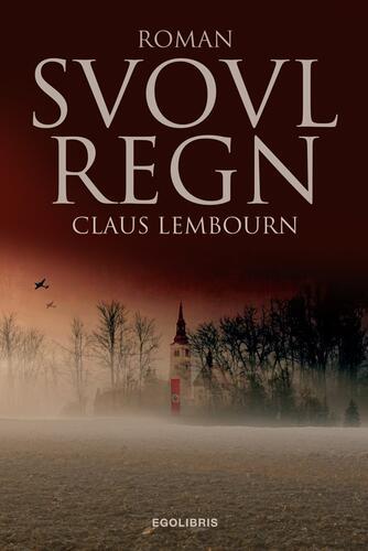 Claus Lembourn: Svovlregn : roman