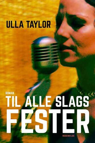 Ulla Taylor: Til alle slags fester