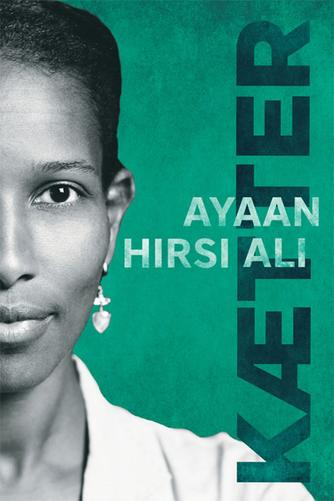 Ayaan Hirsi Ali: Kætter