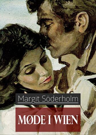 Margit Söderholm: Møde i Wien