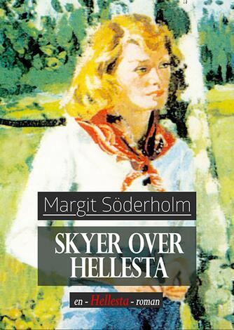 Margit Söderholm: Skyer over Hellesta