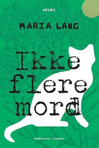 Maria Lang: Ikke flere mord