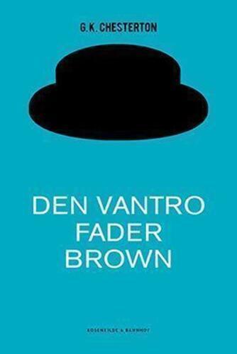 G. K. Chesterton: Den vantro Fader Brown