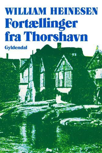 William Heinesen: Fortællinger fra Thorshavn