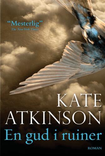 Kate Atkinson: En gud i ruiner : roman