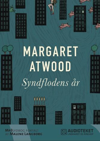Margaret Atwood: Syndflodens år