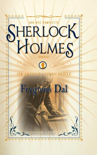 A. Conan Doyle: Frygtens dal (Ved Mette Wigh Tvermoes)