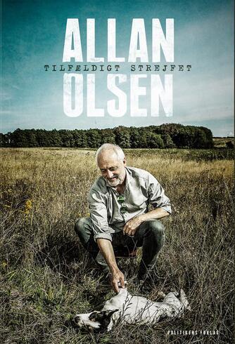 Allan Olsen (f. 1956): Tilfældigt strejfet