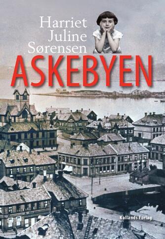Harriet Juline Sørensen: Askebyen